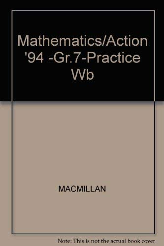 9780021093182: Mathematics/Action '94 -Gr.7-Practice Wb