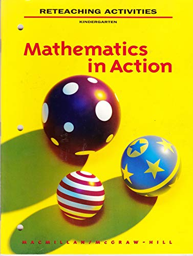 9780021093519: Reteaching Activities Kindergarten (Mathematics in Action)