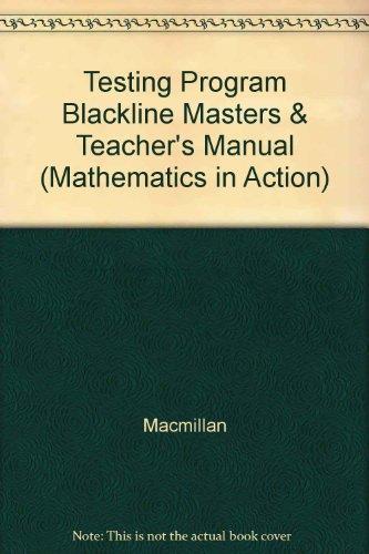 9780021093922: Testing Program. Blackline Masters and Teacher's Manual Grade 1. Mathematics in Action. 1994 Edition