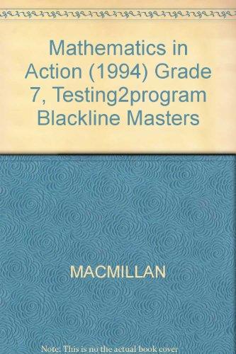 9780021093991: Mathmatics in Action (Testing Programs Grade 7) [Teacher's Edition] [Paperback
