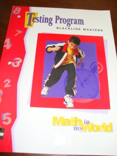 9780021095308: Testing Program Blackline Masters Grade 3 (Math In My World, Teacher's Manual)