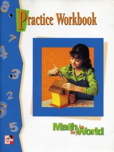 9780021096022: Math in My World: Practice Workbook