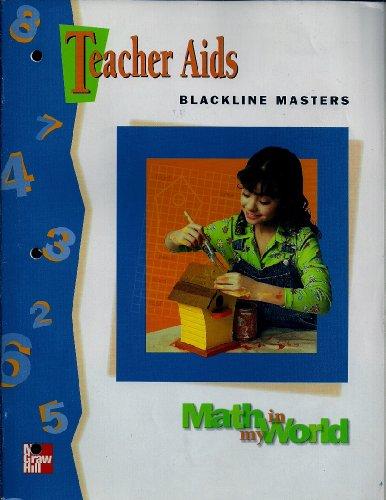 9780021096954: Teacher Aids - Blackline Masters - Grade 4 (Math in my World)