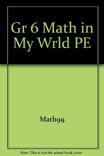 9780021103218: Gr 6 Math in My Wrld PE