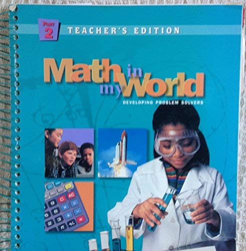 9780021103393: Math In My World (Developing Problem Solvers) (McGraw Hill School and Glencoe MATHEMATICS, Gr 6 Part
