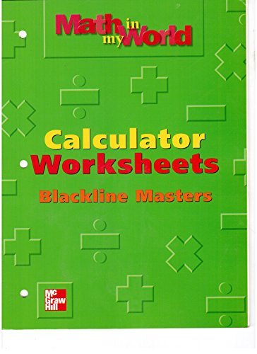 9780021106479: Claculator Worksheets Blackline Masters Grade 2 (Math in My World)