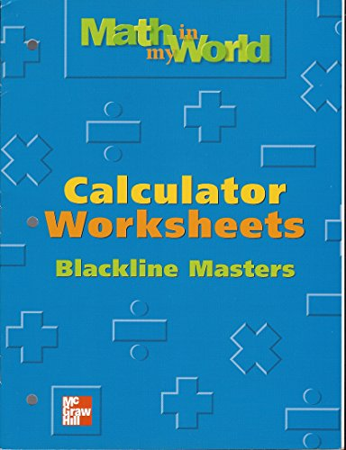 9780021106493: Calculator Worksheets Blackline Masters ((Math in My World Grade 4))