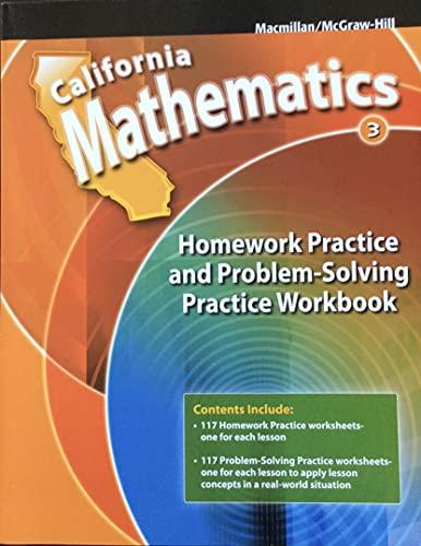 9780021119677: California Mathematics, Homework Practice and Problem-Solving Practice Workbook (Book 3)