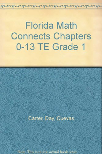 9780021129348: Florida Math Connects Chapters 0-13 TE Grade 1