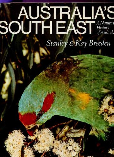 9780021142910: Australias South East a Natural History