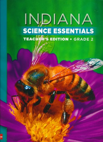 9780021143993: Indiana Science Essentials. Teachers Edition. Grade 2. (Indiana Science Essentials.)