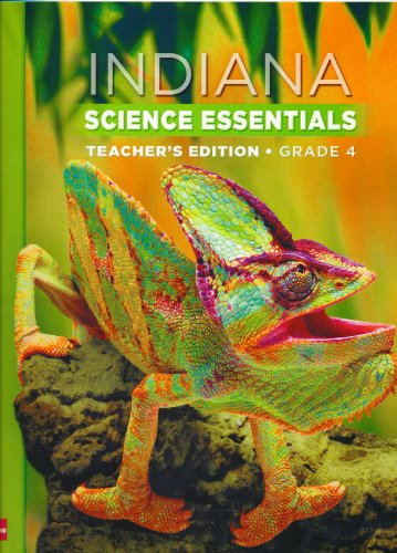 9780021144013: Indiana Science Essentials Teacher's Edition Grade 4