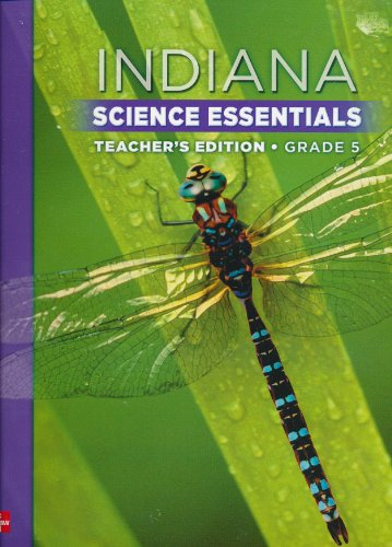 Indiana Science Essentials Grade 5 Teacher's Edition (9780021144020) by Jay K. Hackett