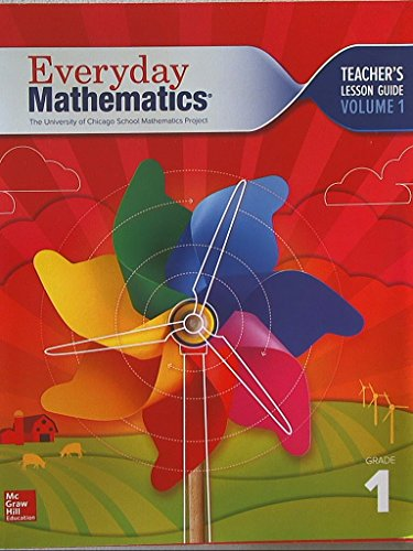 9780021144631: Everyday Mathematics. The University of Chicago School Mathematics Project. Grade 1. Teacher's Lesson Guide, Volume 1. Common Core. 9780021144631, 002114463x.