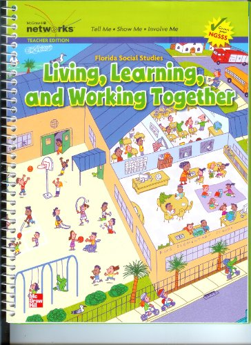 9780021146826: Florida Social Studies Living, Learning, and Working Together (Teacher Edition)