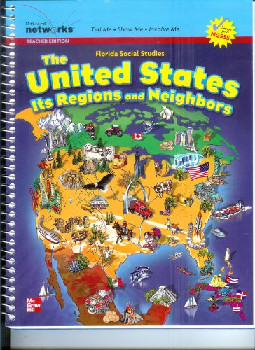 9780021146857: The United States Its Regions and Neighbors Teacher Edition