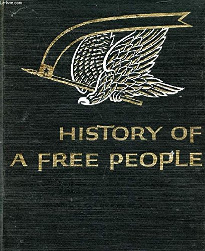 9780021153909: History of a free people