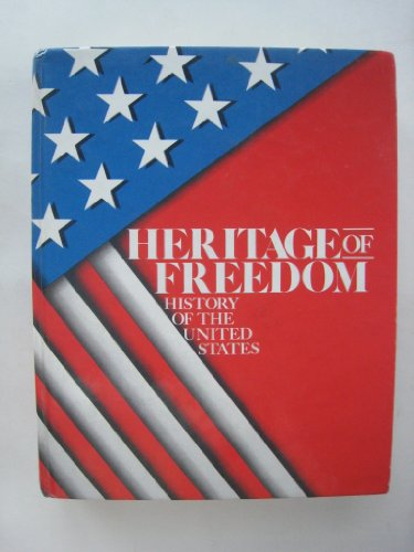 9780021154401: Heritage of freedom: History of the United States