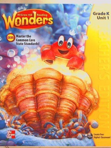 McGraw-Hill Reading Wonders, CCSS Common Core, Teacher's Edition Grade K Unit 1