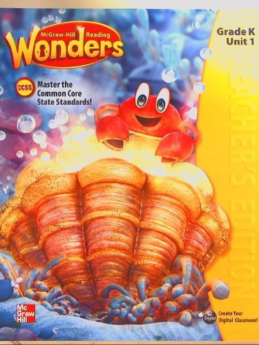 9780021186020: McGraw-Hill Reading Wonders, CCSS Common Core, Teacher's Edition Grade K Unit 1