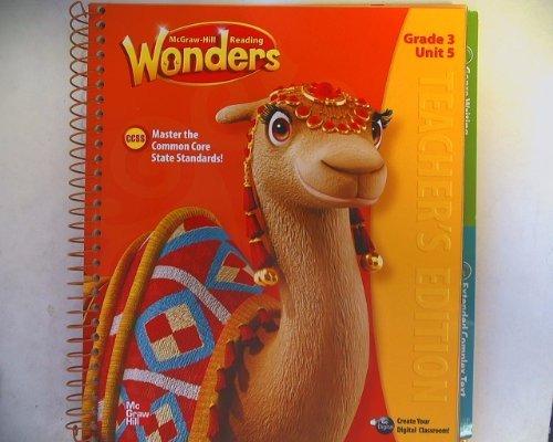 9780021186693: McGraw-Hill Reading Wonders, CCSS Common Core, Teacher's Edition Grade 3 Unit 5