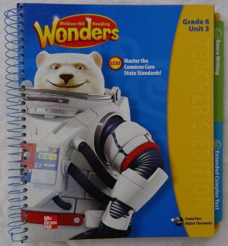 9780021187072: McGraw-Hill Reading Wonders - Grade 6 Unit 3 Teacher's Edition