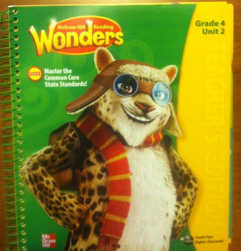 9780021187362: McGraw Hill Reading Wonders, Teacher's Edition, Grade 4, Unit 2. Mastering the Common Core State Standards.