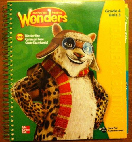 9780021187379: Mcgraw Hill Reading Wonders- Teachers Manual Grade 4, Unit 3 by Diane August (2014-05-03)
