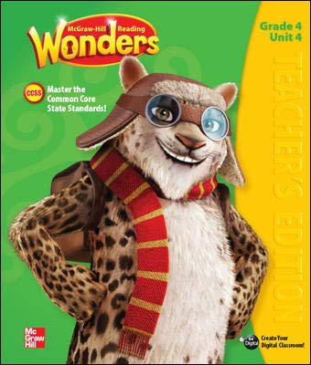 9780021187386: McGraw Hill Reading Wonders, Teacher's Edition, Grade 4, Unit 6. Mastering the Common Core State Standards. by Diane August, Donald Bear, Janice Dole, Jana Echevarria (January 1, 2014) Spiral-bound