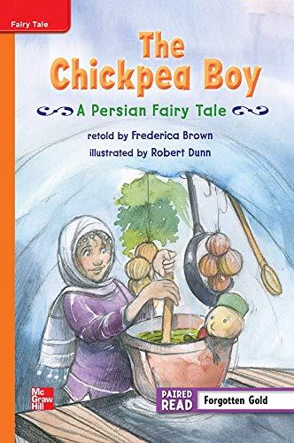 9780021188253: The Chickpea Boy A Persian Fairy Tale ISBN 9780021188253 Mhid 0-02-118825-4 GR M Benchmark 28 Lexile 510