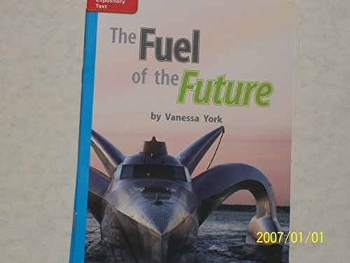 9780021190188: The Fuel of the Future ISBN 9780021190188 Mhid 0-02-119018-6 GR P Benchmark 38 Lexile 750