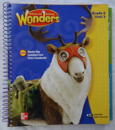 Reading Wonders: Teacher's Edition, Grade 5, Unit: Dr. Diane August,