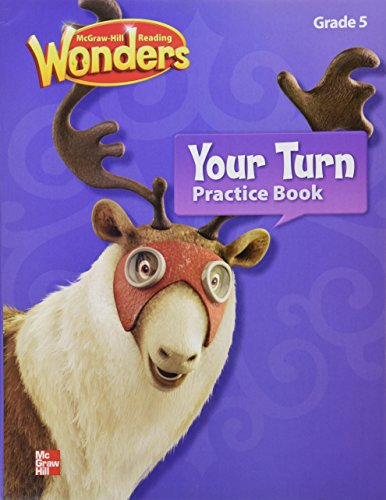 9780021192243: Reading Wonders, Grade 5, Your Turn Practice Book (Elementary Core Reading)