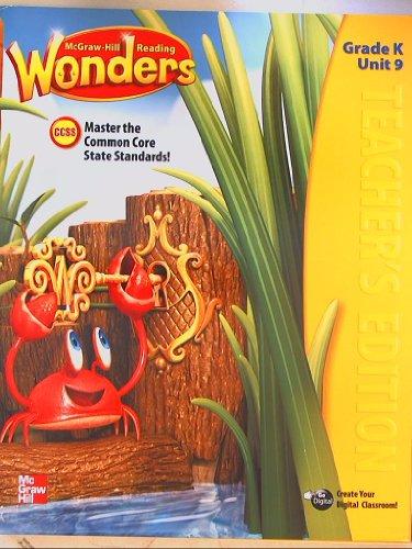 9780021193905: McGraw-Hill Reading Wonders, CCSS Common Core, Teacher's Edition Grade K Unit 9
