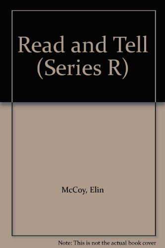 9780021195206: Read and Tell (Series R)