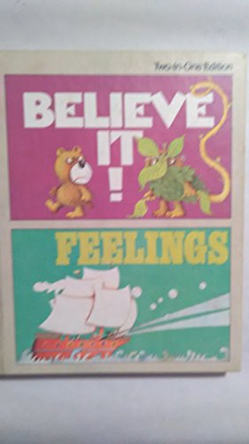 9780021212804: Believe It!/Feelings Two-in-One Edition