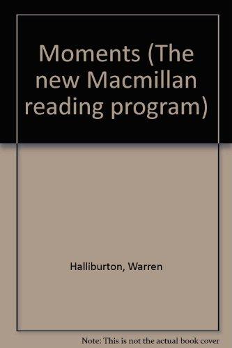 9780021236503: Moments (The new Macmillan reading program)