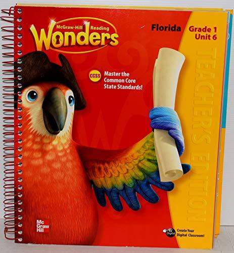 9780021252565: Mcgraw-Hill Reading, Wonders, Grade 1, Unit 6, Spiral-bound Teacher's Edition, CCSS Reading/Language Arts Program