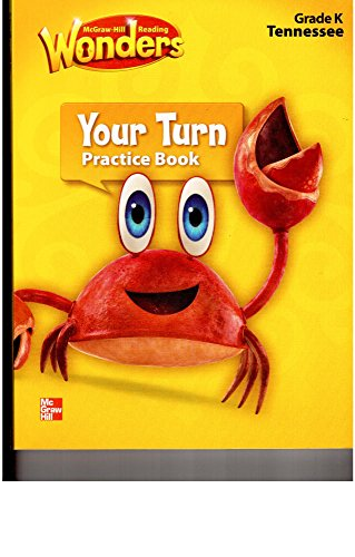 9780021253685: Wonders, Grade K, Your Turn Practice Book, Tennessee
