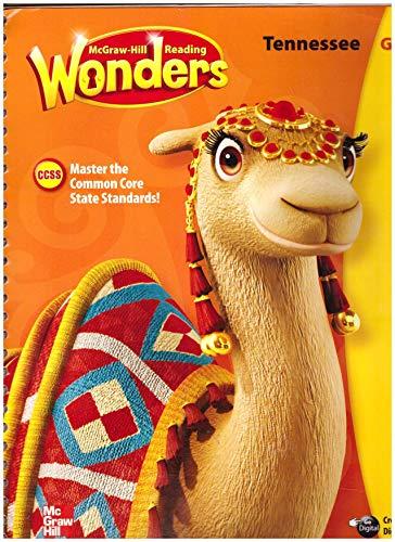 9780021254033: McGraw-Hill Reading: Wonders, Grade 3, Unit 1 Tennessee Teacher's Edition, Common Core Spiral-bound January 1, 2014 (McGraw-Hill Reading Wonders)
