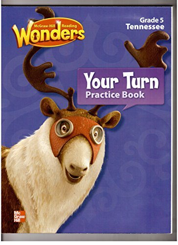 9780021254231: Reading Wonders Your Turn Practice Book Grade 5 Tennessee Edition