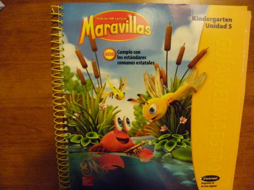 9780021258086: McGraw-Hill Lectural Maravillas, Spanish program parallel to Reading Wonders. Level K Unit 5