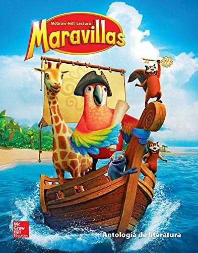 Lectura Maravillas Literature Anthology Volume 4 Grade 1 (ELEMENTARY CORE READING) (Spanish Edition...