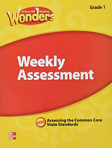 9780021270880: McGraw Hill Reading Wonders Weekly Assessment , Assessing the Common Core State Standards Grade 1