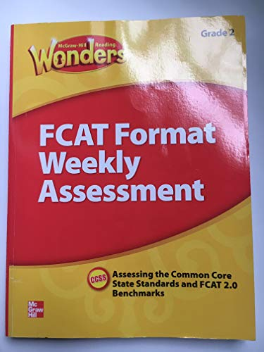 9780021270897: McGraw Hill Reading Wonders, Weekly Assessment, Grade 2, Assessing the Common Core State Standards, CCSS
