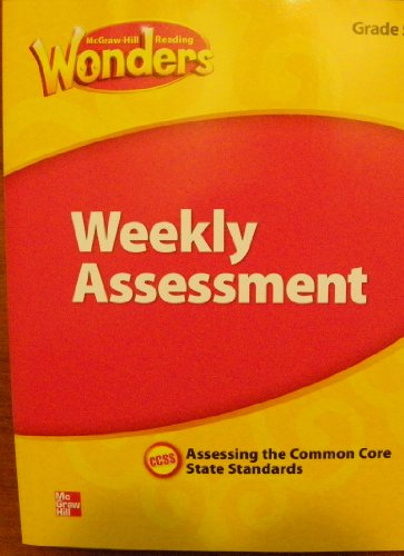 9780021270910: McGraw Hill Reading Wonders, Weekly Assessment, Grade 4, Assessing the Common Core State Standards, CCSS