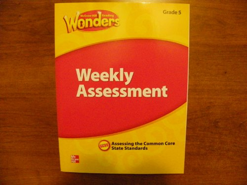 9780021270927: McGraw Hill Reading Wonders Weekly Assessment Grade 5 Assessing the Common Core State Standards