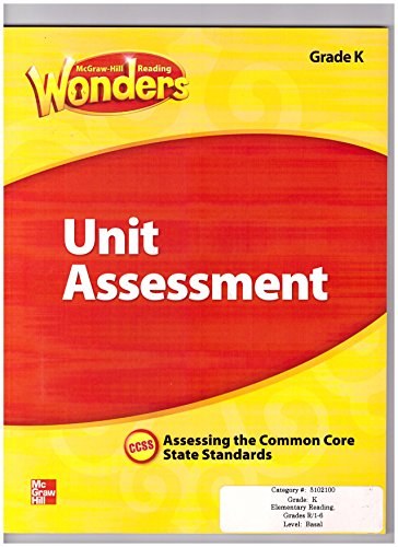 9780021270941: Wonders Unit Assessment Grade K, CCSS, Assessing the Common Core State Standards