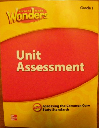 9780021270958: McGraw Hill Reading Wonders Unit Assessment , Assessing the Common Core State Standards, Grade 1