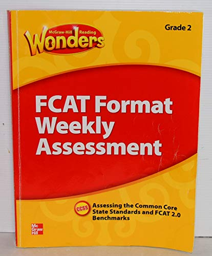 9780021275533: Te Reading Wonders 2014 Fcat Format Weekly Assessment Grade 2 with Answer Key